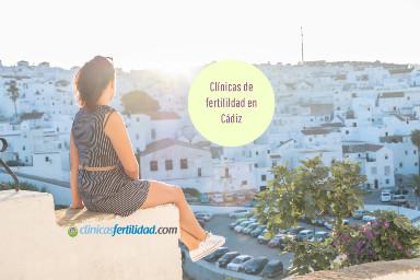 Cádiz como destino para iniciar un tratamiento de Reproducción Asistida: de UR a NovaFIV